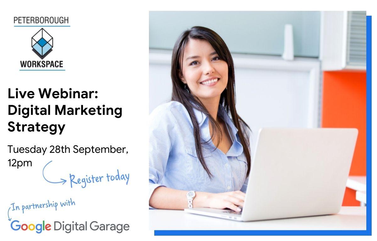 Google Digital Garage - Digital Marketing Strategy by Peterborough Workspace Ltd