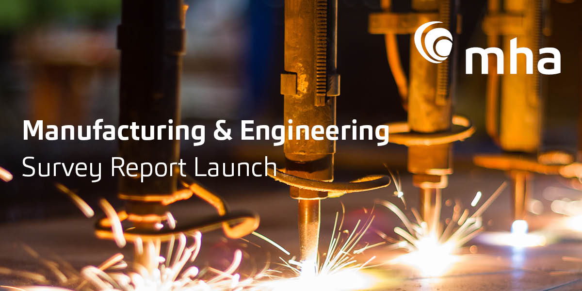 Launch of the 2019/20 MHA Manufacturing and Engineering Report