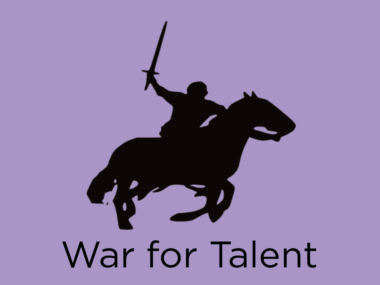 War for Talent: Recruitment and Retention